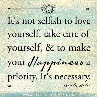 ItsNotSelfishToLoveYourself