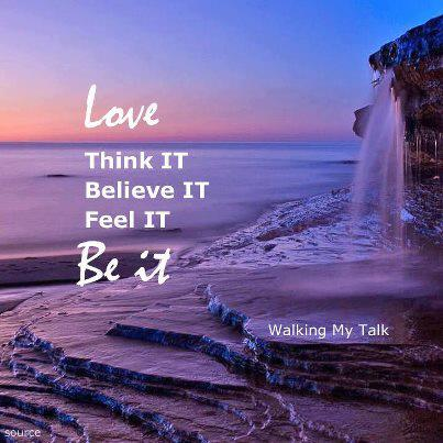 Love-ThinkBelieveFeelBe