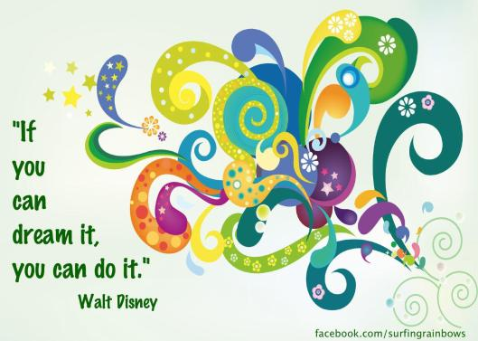 DisneyIfYouCanDreamItYouCanDoIt