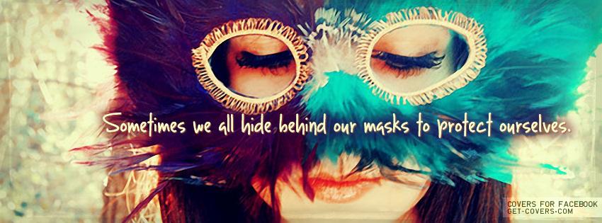MasksWeHideBehind