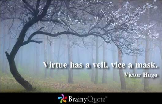 VirtueMaskQuoteVictorHugo