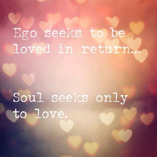 egoseeksloveheartlovesquote