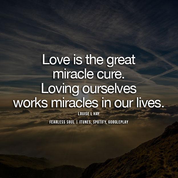 LoveMiracleSelfQuote